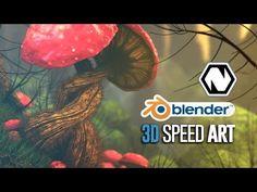 Blender + Natron   3D Speed Art   The Mushroom Forest - YouTube
