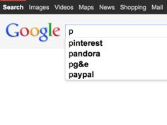 Not sure when this started or how long it will last, but just now when I entered the letter P into Google, I got Pinterest as the top result. Win!