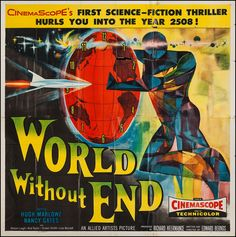 World without end 1956. Actually, a pretty cool movie... although the illustration gives you NO clue.