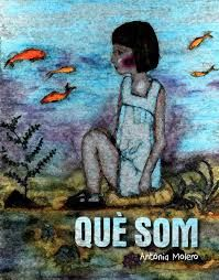 Àlbum il·lustrat. Llibre d'Antònia Molero.