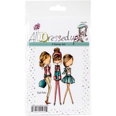 """LITTLE DARLINGS All Dressed Up Cling Stamp 4""""X7""""-Gal Pals"""