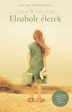 Elrabolt életek by Lisa Wingate - Books Search Engine White Books, Nicholas Sparks, Film Books, Music Film, Love Book, Best Sellers, Tennessee, Good Books, Mississippi