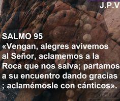 JESÚS PAN YVIDA: SALMO 95