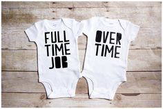 Twins unisex outfit full time job over time funny onesie twins baby shower gift perfect for multiples sibling shirt twins shirt