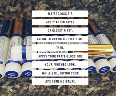 LipSense Matte Gloss Tips & Tricks. Always apply a thin layer of your Glossy Gloss first!  For more ways to get the most out of your product contact me! Distributor 406510