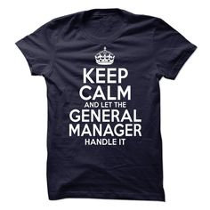 General Manager T-Shirts, Hoodies. GET IT ==►…