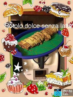 ...Il mondo di Elena...: Rotolo dolce senza latte by bimby