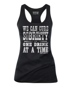 We Can Cure Sobriety One Drink At A Time Available as a womens racerback tank top t-shirt or mens tee #attitude #tattoo #Tattoo #tats #Tats #tatted #Tatted #inked #Inked #ink #Ink #streetwear #streetstyle #rockabilly #rockabillystyle #rockabillyclothing #goth #gothstyle #gothclothing #punk #punkstyle #punkclothing #rocker #rockerstyle #rockerclothing #psychobilly #psychobillystyle #psychobillyclothing #alternativefashion #alternativestyle #fashion #blogger #Blogger #bloggerfashion…