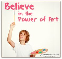 Believe in the Power of Art for Kids