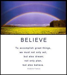 Believe .....