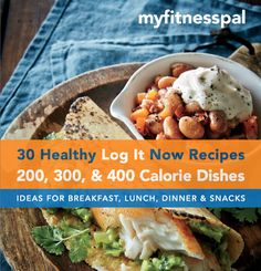 My Fitness Pal - 30 Healthy Recipes