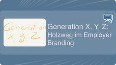 Generation X, Y, Z: Holzweg im Employer Branding - Mehr Infos zum Thema auch unter http://vslink.de/internetmarketing