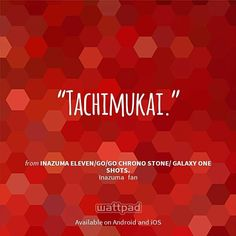 "I'm reading ""Inazuma Eleven/Go/Go Chrono Stone/ Galaxy One Shots."" on #Wattpad.   #Quote  tachi sama is awesome."