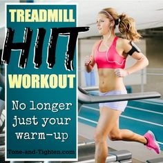 The treadmill - not just for warming up. Killer HIIT treadmill workout from Tone-and-Tighten.com!