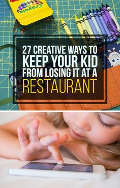 23 Creative Ways To Keep Your Kid From Melting Down At A Restaurant