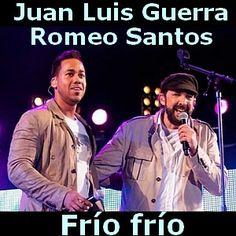 Acordes D Canciones: Juan Luis Guerra - Frío frío ft. Romeo Santos