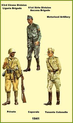 """Regio Esercito - Soldato della Brigata Liguria, 63a Divisione """"Cirene"""", 1941 - Soldato della Brigata Ancona, 61a Divisione Sirte, 1941 - Tenente Colonnello di Artiglieria Motorizzata, 1941"""