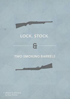 Lock, Stock and Two Smoking Barrels (1998) ~ Minimal Movie Poster by Michaela Larsson