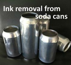 this tutorial demonstrates an easy method for ink removal on soda cans. As a result, you will end up with a can having a nice shiny outer surface