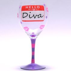 """Hello My Name Is DIVA"" Humorous Wine Glass #winegifts #wineglass #wineaccessories"