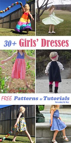 More than 30 free dress patterns and tutorials, showing how to make different styles of dresses for girls of all ages. Threading My Way