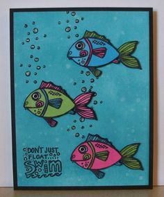don't just float...swim - using Market Street Stamps, Fishie MSS-KG-07.  Card designed by Nikki Foraker.