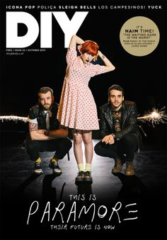 fueledbyramen:  Paramore are on the cover of the October issue of This Is Fake DIY - available tomorrow!