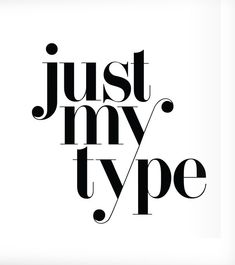 Just My Type Black Minimalist Typographic Poster, Wall Print Typeface Home Decor Exploration Didi Fo Typographic Poster, Typographic Design, Typography Fonts, Lettering, Bio Quotes, Post Quotes, Words Quotes, Sayings, Typography Inspiration