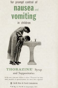 for prompt control of  nausea and vomiting  in children  THORAZINE*   Syrup and Suppositories  In the over 1,500,000 children in whom 'Thorazine' has been  used, jaundice or agranulocytosis has never been reported.  Smith, Kline & French Laboratories  *T.M. Reg. U.S. Pat. Off. for chlorpromazine, S.K.F.