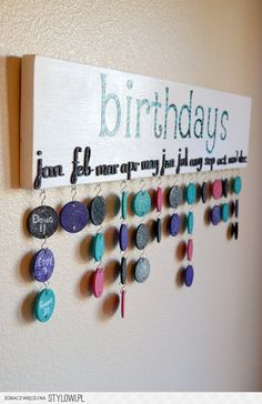 Crafts / To keep track of birthdays - this is awesome!