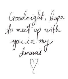 Good night babe.. ❤