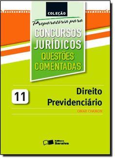 Nova -  Direito Previdenciário. Questões Comentadas - Volume 11. Coleção Preparatória Para Concursos Jurídicos (Em Portuguese do Brasil)  #Aprovado