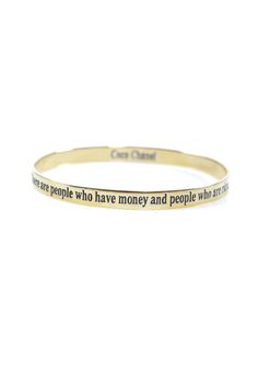 "Chanel Inspiration Bangle - ""There are people who are rich and people who have money"""