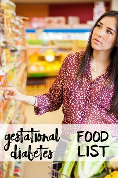 Take this shopping list with you to the grocery store to help you pick out healthy foods for breakfast, lunch, and dinner that work with your pregnancy and your gestational diabetes.