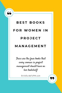 Every woman in project management should read these four books. Get help with your PM and leadership skills!