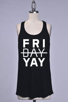 """FRIDAY YAY"" PRINT SLEEVELESS TOP"