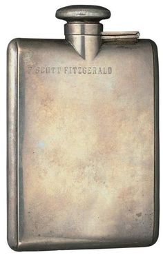 A different era..... Scott Fitzgerald's flask