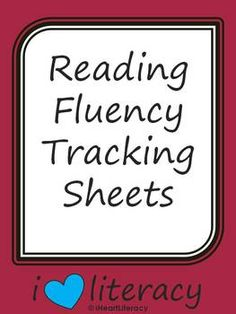 Reading Fluency Tracking Sheets - Free