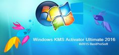 Windows KMS Activator Ultimate 2016 Free Download Full