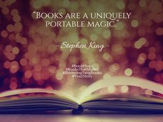 Books are a uniquely portable magic. - Stephen King  #Quote #QuoteOfTheDay #QuotesToLiveBy #QuotesOnLife #BookHugs #BooksThatMatter #BloomingTwigBooks #BloomingTwig #Books #Quotes #Motivation #Motivational #MotivationalQuotes #ThoughtOfTheDay #ThoughtForTheDay #love #photooftheday #amazing #igers #picoftheday #instagood #bestoftheday #instacool #instago #swag #colorful #20likes #instadaily #iphoneonly #style