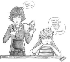 Hogwarts AU. Not a fan of Hogwarts or Harry Potter, but I love Hiccup and Jack. They'd be the best BFF's EVER! Besides Toothless of course. lol