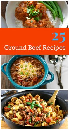 25 Easy Ground Beef Recipes