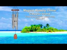 Magical Mystery Chime - Calypso Island by Woodstock Chimes ($59.95) transports you to the islands!