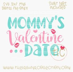 Valentine SVG Cut File Mommy's Valentine by TheLagunaCollection