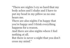 """But there is never a night that you dont cross my mind"""