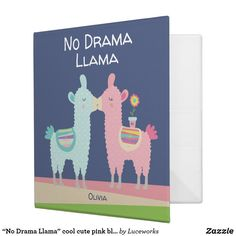 """No Drama Llama"" cool cute pink blue, girly school 3 Ring Binder"
