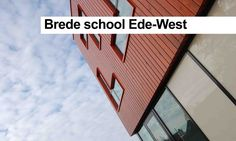 Brede school Ede-West - www.jorissensimonettiarchitecten.nl