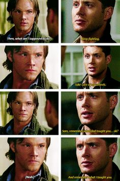 3x16 No Rest For The Wicked [gifset] - Keep fighting.  Take care of my wheels.  Sam, remember what dad taught you... ok?  And remember what I taught you. - Sam and Dean Winchester, Supernatural