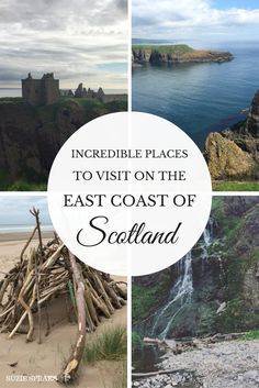 Amazing places to visit on the east coast of Scotland