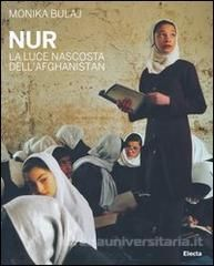 Nur. La luce nascosta dell'Afghanistan